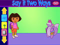Dora Say It Two Ways